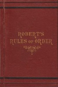 Roberts Rules of Order? How about our own rules of order?